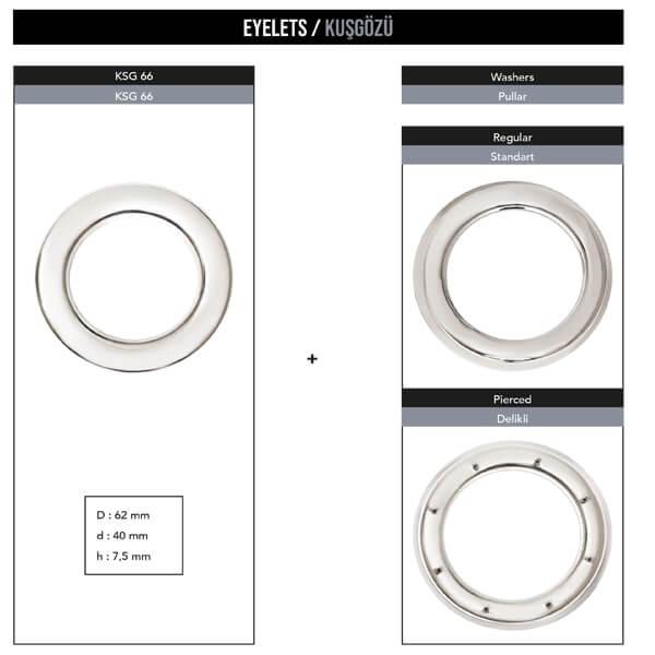 - Curtain size eyelet, KSG 66